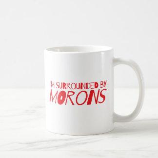 I'm surrounded by MORONS Basic White Mug