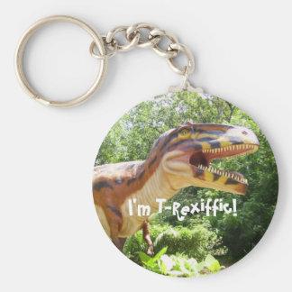 I'm T-Rexiffic! Key Ring