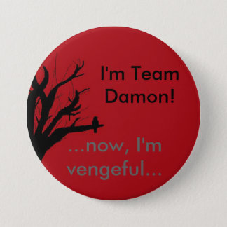 I'm Team Damon Vengeful Crow 7.5 Cm Round Badge
