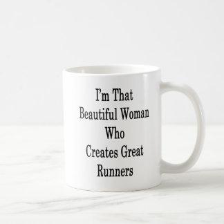 I'm That Beautiful Woman Who Creates Great Runners Coffee Mug