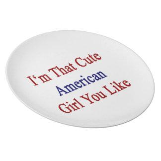 I'm That Cute American Girl You Like. Plate