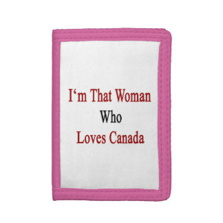 I'm That Woman Who Loves Canada Tri-fold Wallets