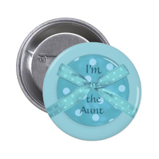 I'm  the Aunt 2 Inch Round Button