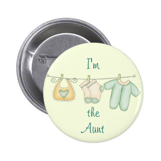 I'm the Aunt Proud Family of Newborn 6 Cm Round Badge