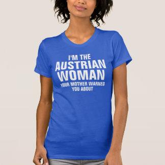 I'm the Austrian woman T-Shirt