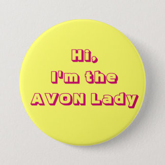 I'm the AVON Lady Button