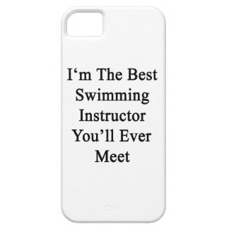 I'm The Best Swimming Instructor You'll Ever Meet. iPhone 5 Cover
