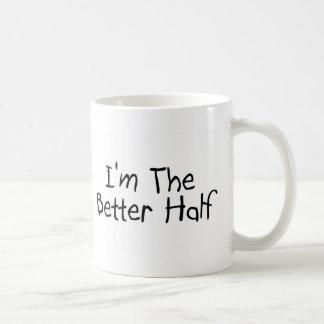Im the Better Half Coffee Mug