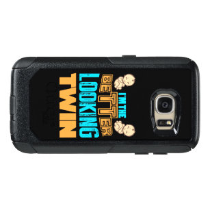 Im The Better Looking Twins Gift For OtterBox Samsung Galaxy S7