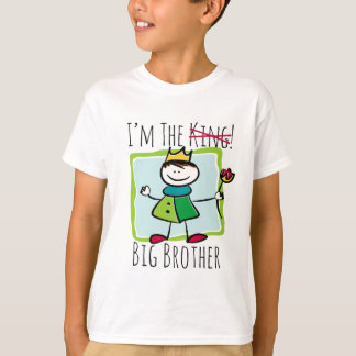 I'm the Big Brother - I'm the KING! T-Shirt