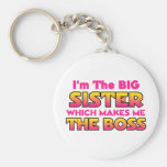 I'm The Big Sister...Boss Keychains
