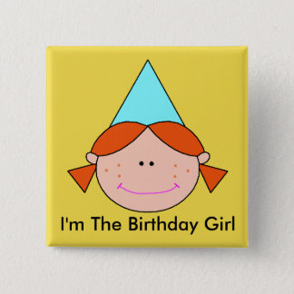 I'm The Birthday Girl - 2 Inch Square Button