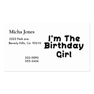 I'm The Birthday Girl Pack Of Standard Business Cards