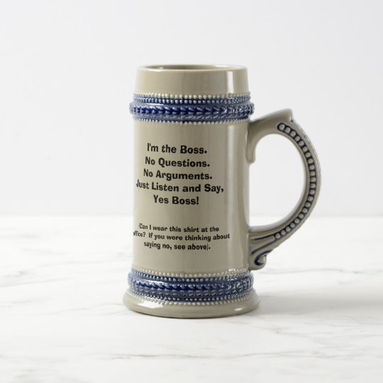 I'm the Boss. Funny Mug w/ front/back quotes