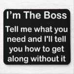 I'm The Boss Mousemat