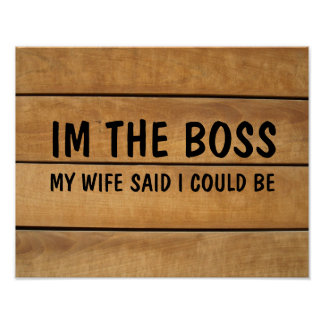I'M THE BOSS, WIFE SAID I COULD BE, RUSTIC SIGNS