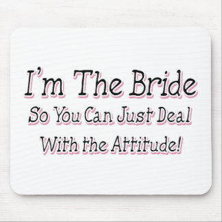 I'm The Bride Mouse Pads