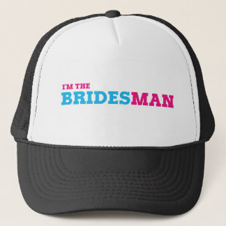 I'm The Bridesman Trucker Hat
