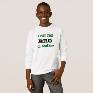I'M THE BRO IN BROTHER kids top