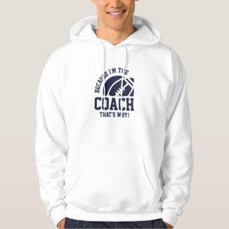 I'm The Coach Hoodie