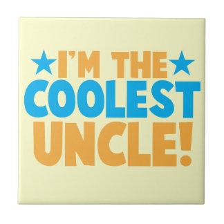 I'm the Coolest Uncle! Ceramic Tiles