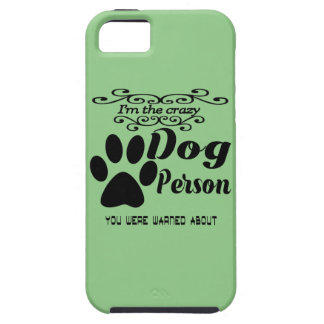 I'm the crazy dog person you were warned about iPhone 5 cases