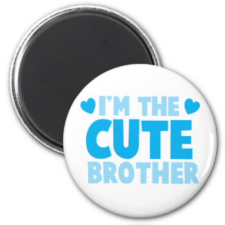 I'm the cute brother 6 cm round magnet