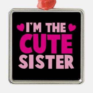 I'm the CUTE sister! Christmas Ornament