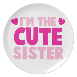 I'm the CUTE sister! Party Plate