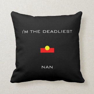 I'M THE DEADLIEST NAN Pillow