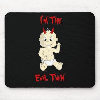 I'm the Evil Twin Mouspad Mouse Pad