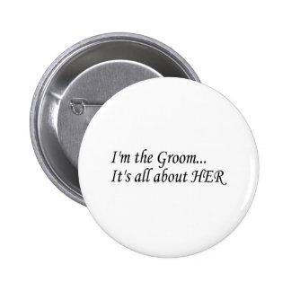 I'm The Groom 6 Cm Round Badge