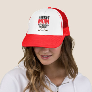 I'm the Hockey Mum They Warned You About Red Trucker Hat