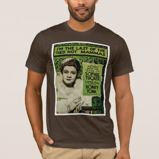 I'm The Last Of The Red Hot Mammas T-Shirt