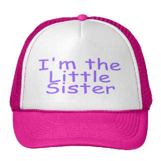 I'm The Little Sister Cap