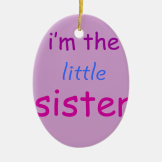 I'm the little sister Double-Sided oval ceramic christmas ornament