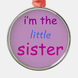 I'm the little sister Silver-Colored round decoration