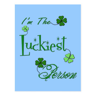 I'm The Luckiest Person St. Patrick Apparel & Gift Postcard