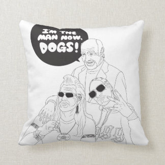 I'm The Man Now, Dogs! Pillow