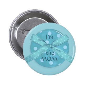 """I'm the Mom"" Pinback Buttons"