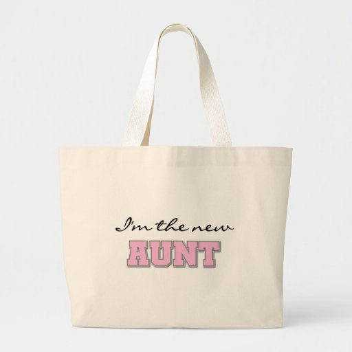 I'm the New Aunt    Canvas Bags