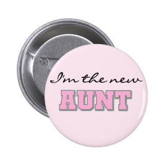 I'm the New Aunt tshirts and Gifts 6 Cm Round Badge