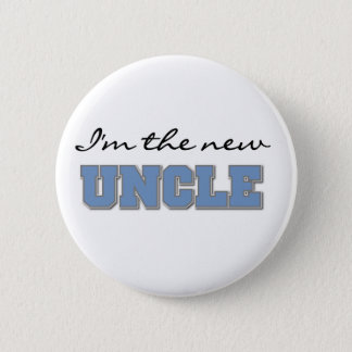 I'm the New Uncle 6 Cm Round Badge
