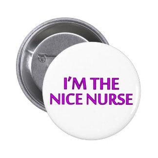 I'm the Nice Nurse 6 Cm Round Badge