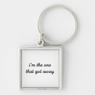 I'm The One That Got Away Silver-Colored Square Key Ring