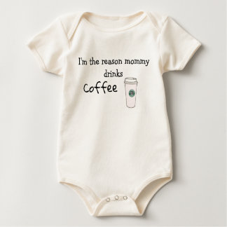 I'm the reason mommy drinks coffee baby bodysuit