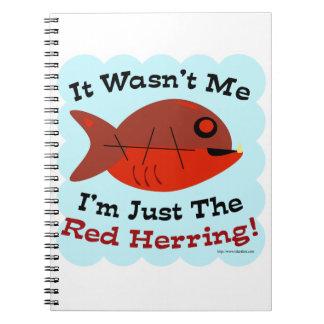 I'm the Red Herring Notebooks