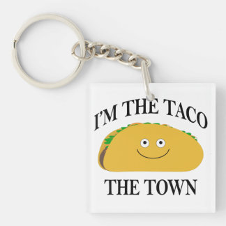 I'm The Taco The Town Double-Sided Square Acrylic Key Ring