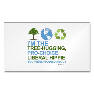 I'm the tree-hugging, pro-choice, liberal hippie magnetic business cards