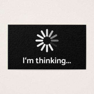 I'm thinking (loading | nerd) black background business card